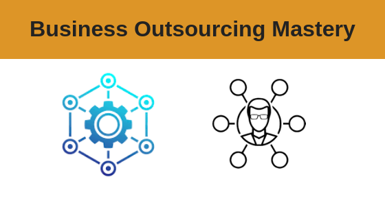 Business Outsourcing Mastery Course