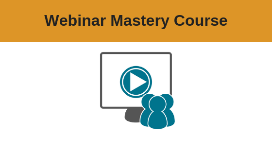 Webinar Mastery Training Course