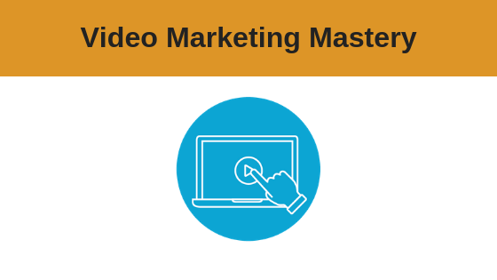 Video Marketing Masterclass