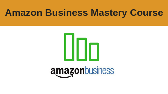 Amazon Business Mastery Course
