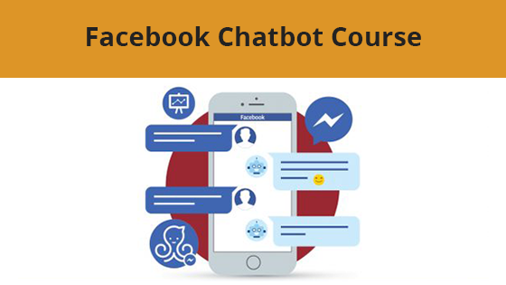Facebook Chatbot Course